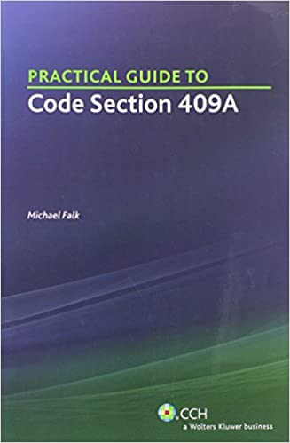 Practical Guide to Code Section 409A