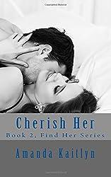 Cherish Her (Find Her Series) (Volume 2)