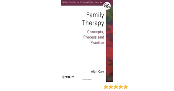 Family Therapy: Concepts, Process and Practice (Wiley Series in Clinical Psychology)