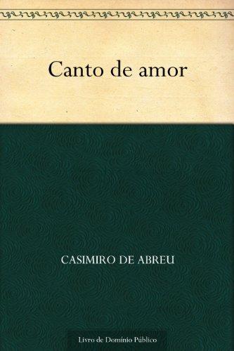Canto de amor (Portuguese Edition)
