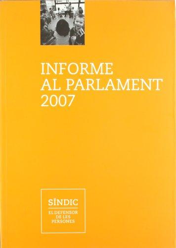 Descargar Libro Informe Al Parlament 2007 Desconocido