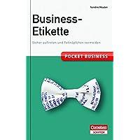 Pocket Business Business-Etikette: Sicher auftreten und Fettnäpfchen vermeiden (Cornelsen Scriptor - Pocket Business)