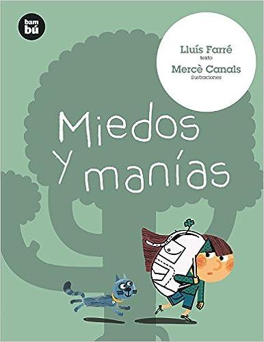 Miedos y manías (Primeros lectores) (Spanish Edition): Lluís Farré, Mercè Canals: 9788483431566: Amazon.com: Books