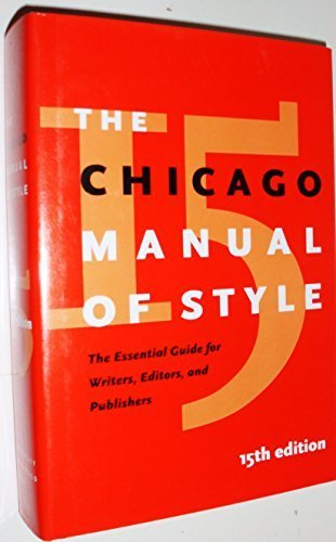The Chicago Manual of Style 15th edition by University of Chicago Press Staff (2003) Hardcover