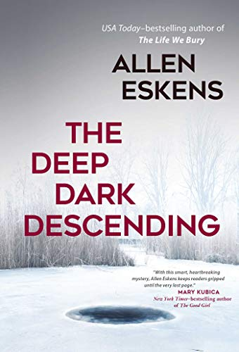 The Deep Dark Descending (Deep Kindle Book)