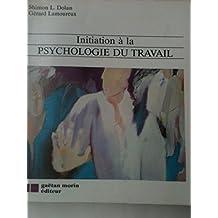 Initiation à la psychologie du travail