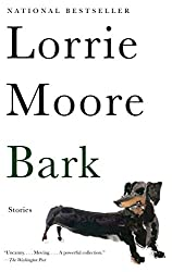 Bark: Stories (Vintage Contemporaries)