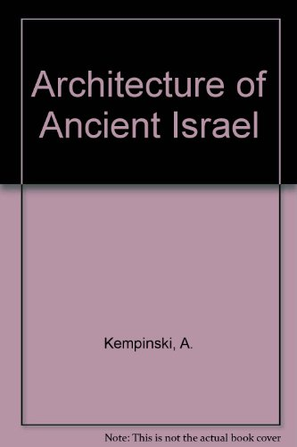 The Architecture of Ancient Israel: From the Prehistoric to the Persian Periods - 413gqS9j08L - The Architecture of Ancient Israel: From the Prehistoric to the Persian Periods