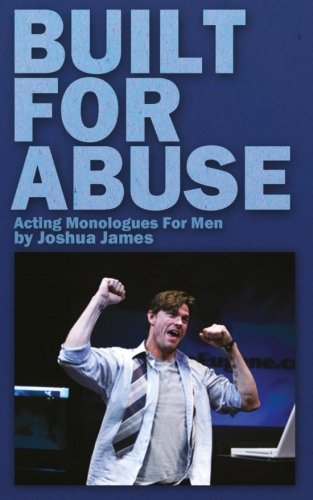 Built Abuse Acting Monologues Men product image