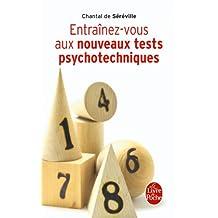 ENTRAÎNEZ VOUS AUX NOUVEAUX TESTS PSYCHOTECHNIQUES