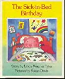 The Sick-in-Bed Birthday, Linda Tyler and Susan Davis, 0670818232