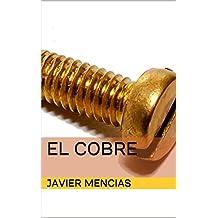 El Cobre (Extracción de Metales nº 2) (Spanish Edition)