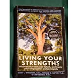 Living Your Strengths : Discover Your God-Given Talents, and Inspire Your Congregation and Community, Winseman, Albert L. and Clifton, Donald O., 0972263713