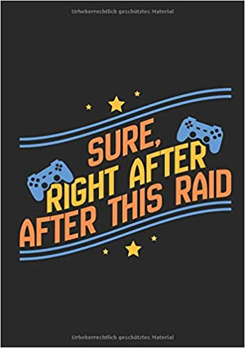 Amazon.com: Notizbuch Sure, Right After After This Raid ...