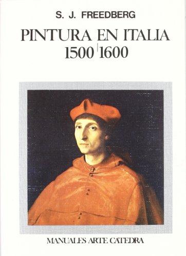 Descargar Libro Pintura En Italia, 1500-1600 Sidney J. Freedberg
