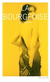 La bourgeoise par Gil Debrisac