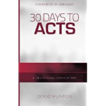 30 Days to Acts: A Devotional Commentary by Doug Munton (2015-12-08)