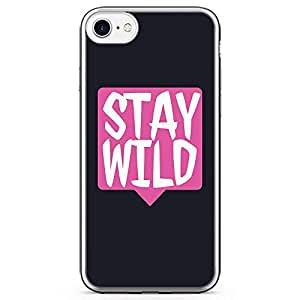 iPhone 7 Transparent Edge Phone Case Wild Phone Case Stay Wild Motivation iPhone 7 Cover with Transparent Frame