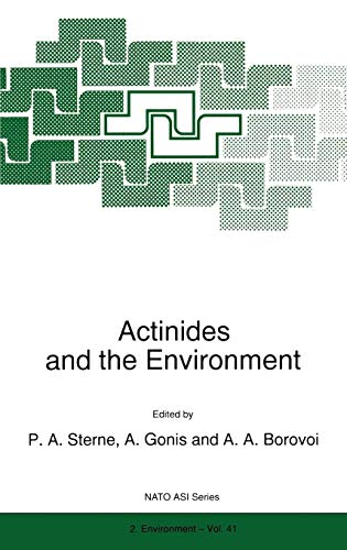 Actinides and the Environment (Nato Science Partnership Subseries: 2)