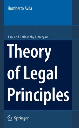 Theory of Legal Principles (Law and Philosophy Library)
