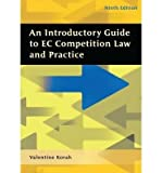 img - for [(An Introductory Guide to EC Competition Law and Practice )] [Author: Valentine Korah] [Oct-2007] book / textbook / text book