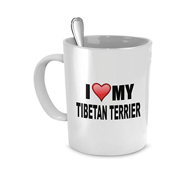Tibetan Terrier Mug - I Love My Tibetan Terrier- Tibetan Terrier Lover Gifts- Dog Lover Gifts 1