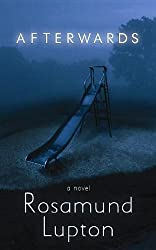 Afterwards (Platinum Mystery Series) by Rosamund Lupton (2012-06-04)