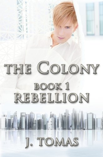 The Colony  Book One
