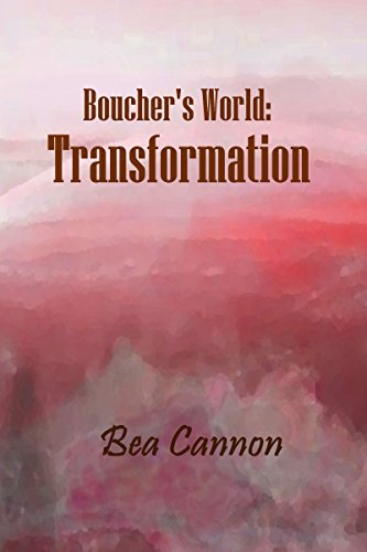 Book: Boucher's World - Transformation by Bea Cannon
