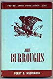 img - for John Burroughs, (Twayne's United States authors series, 227) book / textbook / text book