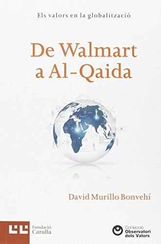 De Walmart A Al-Qaida (Observatori dels Valors) libro David Murillo ...