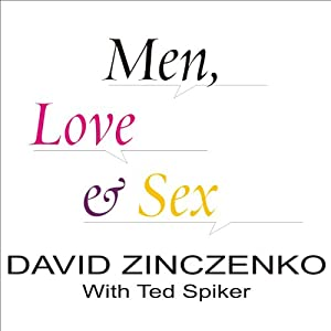 Men, Love, & Sex Audiobook
