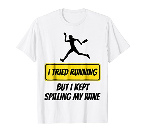 I Tried Running But I Kept Spilling My Wine Yellow Caution Sign Novelty T-Shirt
