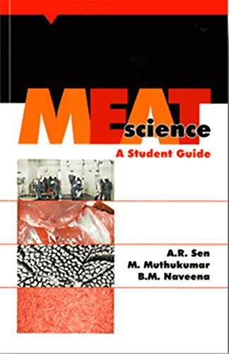 Meat Science - A Student Guide por A. R. Sen,M. Muthukumar