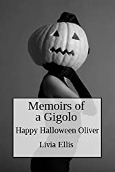 Memoirs of a Gigolo Happy Halloween Oliver (English Edition)