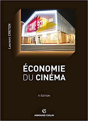 Economie Du Cinema Amazon Fr Laurent Creton Livres