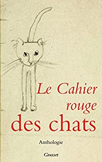 Le cahier rouge des chats : anthologie,