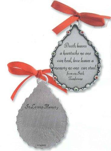 Cathedral Art CO519 Death Leaves a Heartache Teardrop Memorial Ornament, (Irish Memorial)