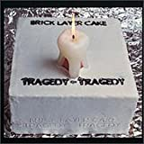 Tragedy, Tragedy by Brick Layer Cake (1994-09-16)