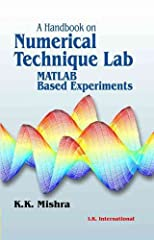 This book is primarily written for third semester electrical engineering and electronics engineering students under UPTU. It covers all the experiments prescribed by UPTU for Numerical Technique Lab (JEE 351). Besides the syllabus, a l...