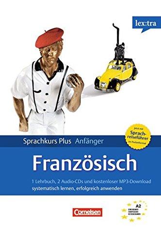 Lextra - Französisch - Sprachkurs Plus: Anfänger: A1/A2 - Selbstlernbuch mit CDs (Neubearbeitung): Mit Audios online und Pocket-Sprachreiseführer