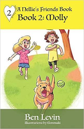 MOLLY (Nellie's Friends): Ben Levin: 9780999731086: Amazon