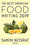 Books : The Best American Food Writing 2019 (The Best American Series ®)