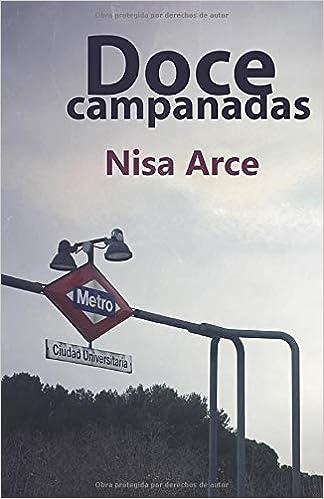 Doce campanadas de Nisa Arce