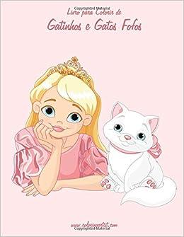 Livro para Colorir de Gatinhos e Gatos Fofos 2 (Volume 2) (Portuguese Edition): Nick Snels: 9781532934285: Amazon.com: Books