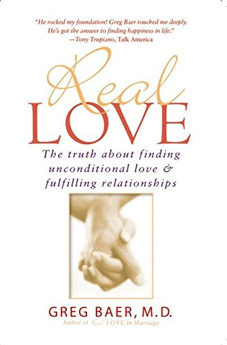 Real Love: The Truth About Finding Unconditional Love & Fulfilling Relationships by Brand: Gotham Books