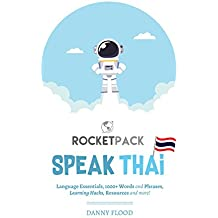 Speak Thai: The Easiest Way to Learn Thai and Speak Immediately!