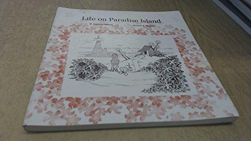 Life on Paradise Island;: Economic life on an imaginary island