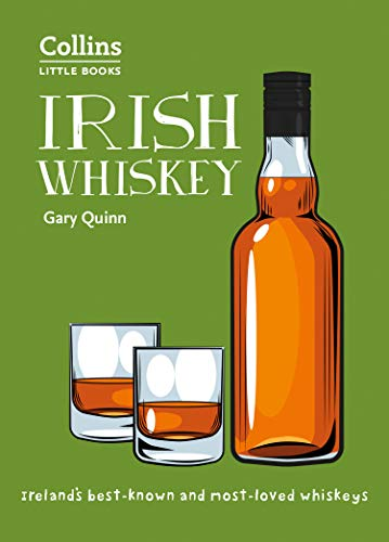 Irish Whiskey: 100 of Ireland's Best Whiskeys (Collins Little Books) (Black Bush Irish Whiskey)