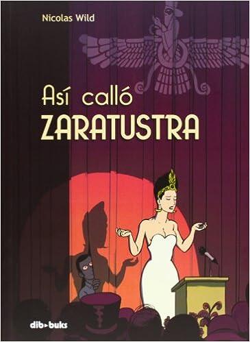 Así Calló Zaratustra por Nicolas Wild epub